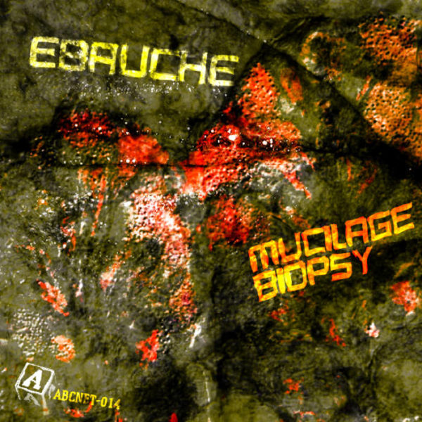 ebauche album muciliage biospy remastered album cover artwork